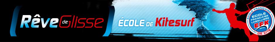 Ecole kitesurf Quiberon Rêve de Glisse